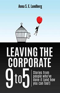 Leaving the Corporate 9 to 5